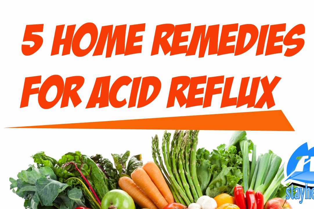 5 Natural Remedies to treat Acid Reflux