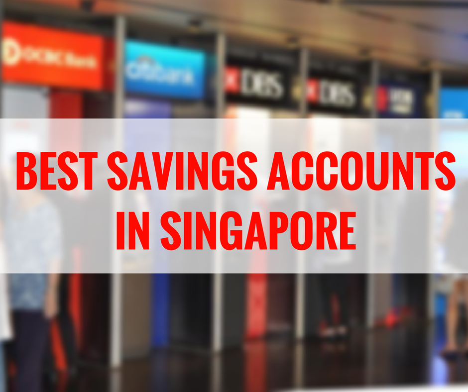 Top 7 Benefits Savings Account in Singapore 2020