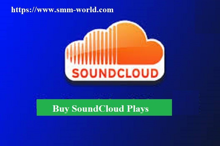 Real-Time Benefits of buying Soundcloud plays