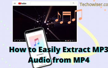 How to Easily Extract MP3 Audio from MP4