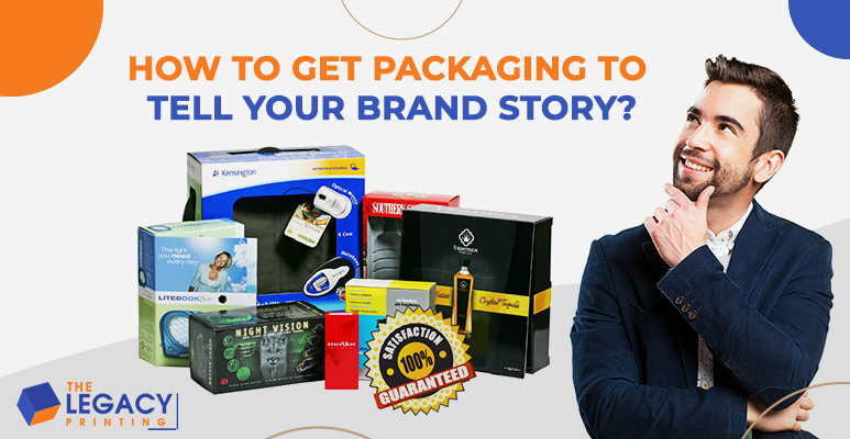 How to Get Packaging to Tell Your Brand Story?