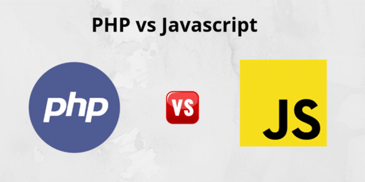 PHP Vs Javascript: The Right Tech for Your Next Big Project